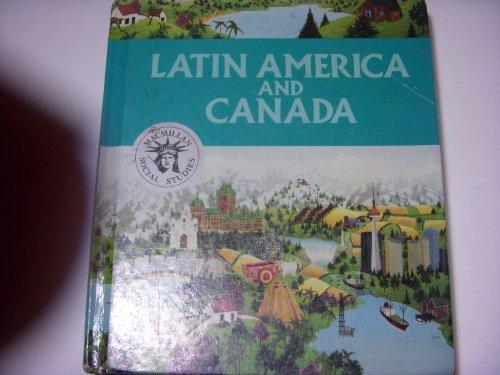 9780021468607: Latin America and Canada (Macmillan social studies)