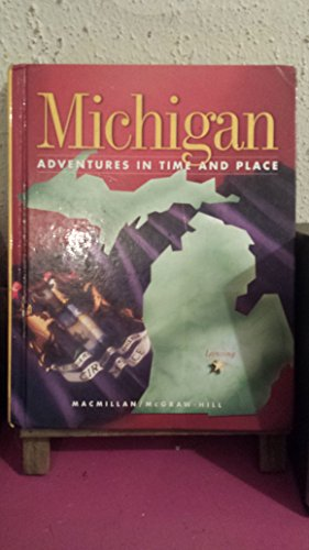 9780021470990: Michigan Adventures in Time and Place