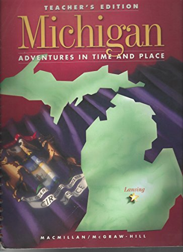 9780021471010: Michigan - Adventures in Time and Place