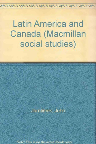 9780021471201: Latin America and Canada (Macmillan social studies)