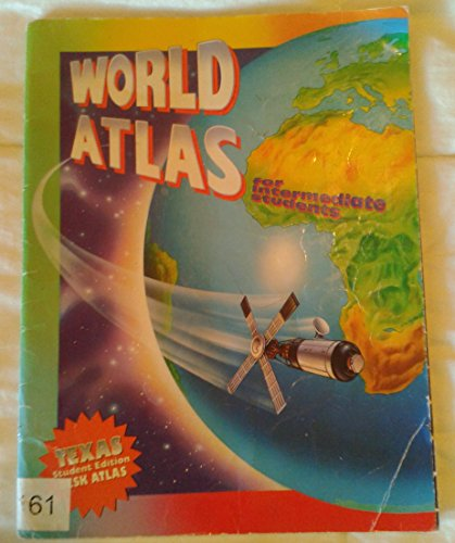 9780021471546: World Atlas for Intermediate Students Texas Student Edition Desk Atlas