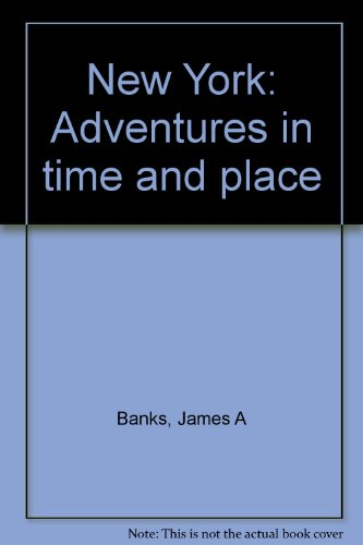 9780021473014: New York: Adventures in Time and Place