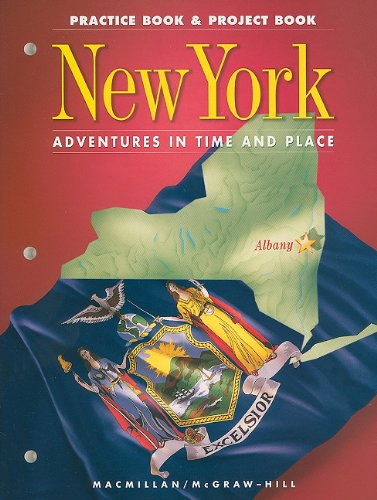 9780021473038: New York, Grade 4, PRC Project Book, Social Studies (Adventures in Time and Place)