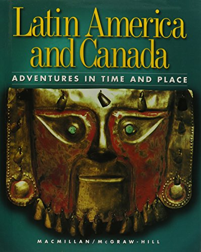 9780021473311: Ss98 Latin America and Canada Pupils Edition