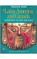 Latin America And Canada Practice Book: Adventures