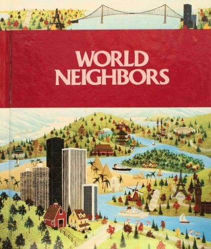 9780021474202: World Neighbors: History and Geography of Countries (Grades 6-7)