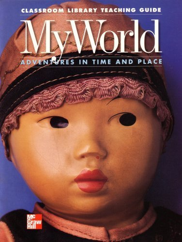 Classroom Library Teaching Guide: My World Adventures: James A. Banks,