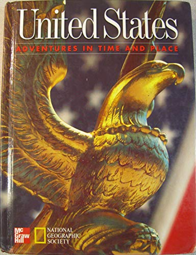 9780021476060: United States - Adventures In Time And Place
