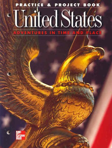9780021476121: United States Adventures in Time and Place Practice & Project Book