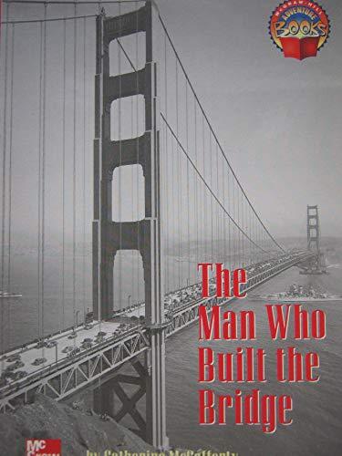 9780021477142: The Man Who Built the Bridge