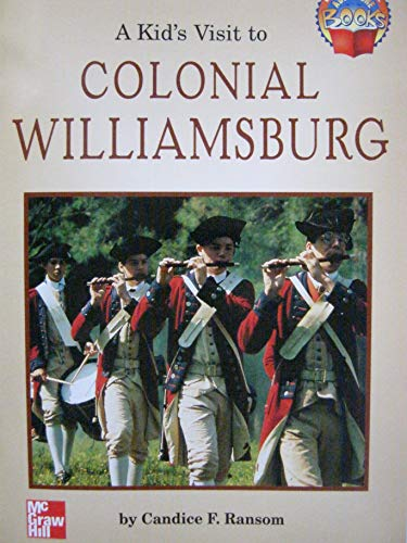 9780021477326: A Kid's Visit to Colonial Williamsburg