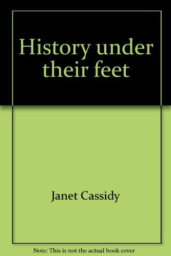 History under their feet: Cassidy, Janet