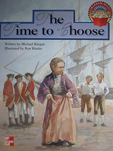 9780021477821: The Time to Choose