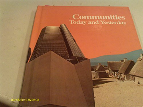 9780021479405: Communities today and yesterday (Macmillan social studies)
