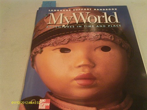 My World (Language Support Handbook, Adventures in Time and Place) (9780021480111) by McGraw-Hill