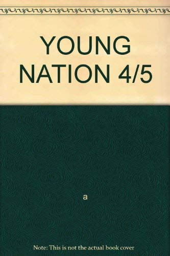 9780021482832: YOUNG NATION 4/5