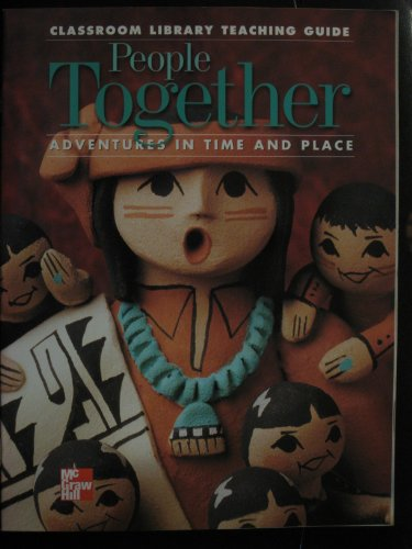 9780021483211: People Together Adventures in Time and Place (Classroom Library Teaching Guide)