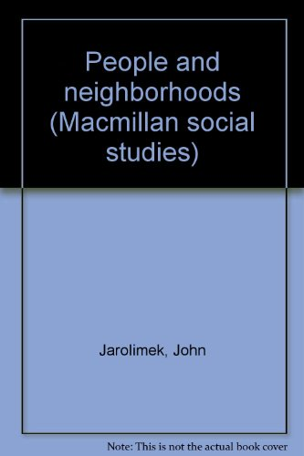 9780021484003: People and neighborhoods (Macmillan social studies)