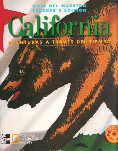 Guia Del Maestro Teacher's Edition California Aventuras a Traves Del Tiempo Multimedia Edition: Authors & Historians, Scholars for Adventures in Time & Place, Ensuring Success for All Learners, Correlation to Mcgraw Hill's Reading & Music Programs,... (9780021484997) by James A. Banks; Barry K. Beyer; Gloria Contreras; Jean Craven; Gloria Ladson Billings; Mary A. McFarland; Walter C. Parker; John Bodnar; Sheilah...