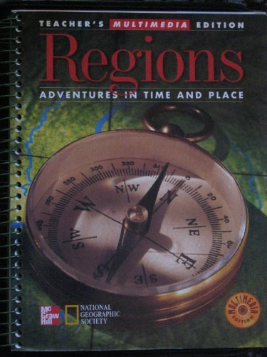 Regions, Teacher's Multimedia Edition (Adventures in Time and Place): Beyer, Contreras, Craven...