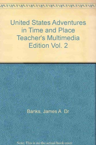 9780021488650: United States Adventures in Time and Place Teacher's Multimedia Edition Vol. 2