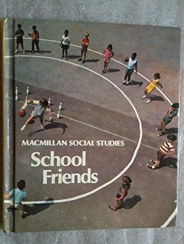 MacMillan Social Studies: School Friends: John Jarolimek; Elizabeth