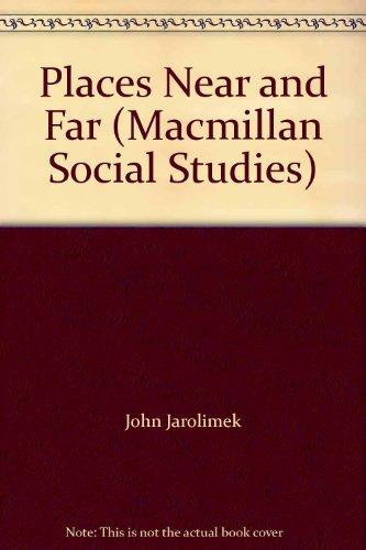 9780021489909: Places Near and Far (Macmillan Social Studies)
