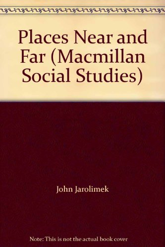 9780021489909: Places Near and Far (Macmillan Social Studies)