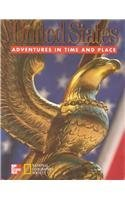 9780021491377: United States Adventures in Time and Place