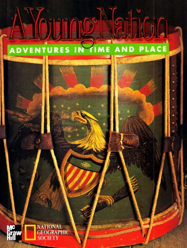 9780021491391: A Young Nation: Adventures in Time and Place