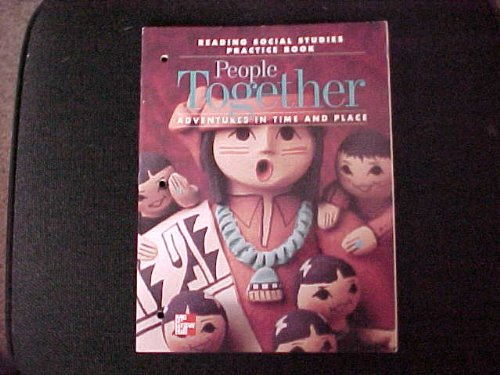 9780021491568: McGraw-Hill Reading Social Studies Practice Book People Together Grade 2 ISBN 0021491569 (Adventures In Time and Place)