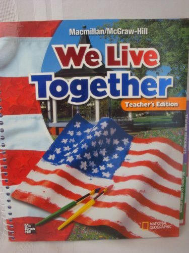 We Live Together, Teachers Edition Grade 2, MacMillan McGraw-Hill Social Studies (9780021492732) by Dr. James Banks