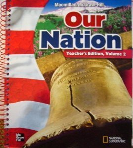 9780021492770: Our Nation - Teacher's Edition - Volume 1 (Volume 1)