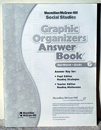 9780021493180: Graphic Organizers Answer Book - Social Studies Grade 6 (Our World - Grade 6)