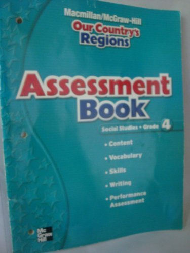 """9780021493333: Assessment Book for """"Our Country's Regions"""" Social Studies Grade 4"""