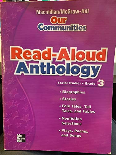 9780021493395: Read-Aloud Anthology (Our Communities Social Studies Grade 3)