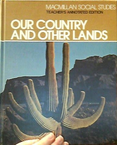 9780021494200: Our country and other lands (Macmillan social studies)