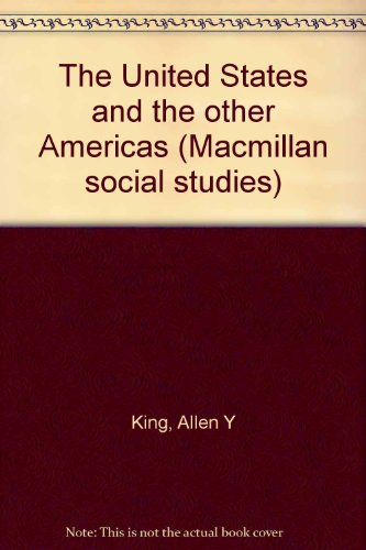 9780021494705: The United States and the other Americas (Macmillan social studies)