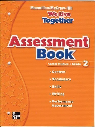 9780021495443: MacMillan McGraw-Hill Assessment Book: We Live Together, Social Studies (Grade 2)