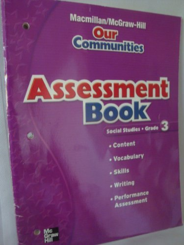 9780021495450: Assessment Book (Our Communities Social Studies Grade 3)
