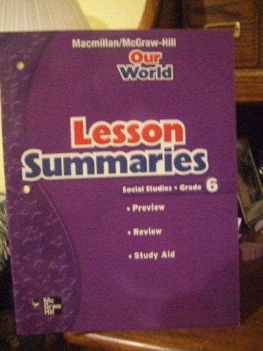 9780021495597: Our World Lesson Summaries Social Studies Grade 6