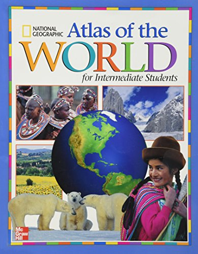 9780021496259: Macmillan/McGraw-Hill Social Studies, Grades 3-6, National Geographic Intermediate Atlas (OLDER ELEMENTARY SOCIAL STUDIES)