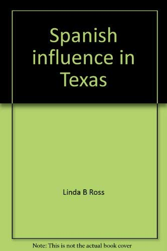 9780021496761: Spanish influence in Texas