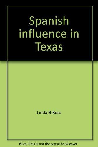 9780021496761: Spanish influence in Texas