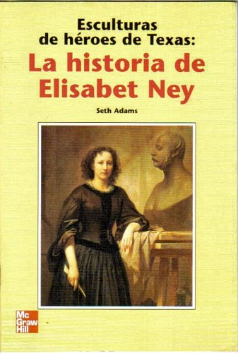 9780021497973: Esculturas de heroes de Texas: La historia de Elisabet Ney