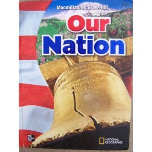 Our Nation (9780021498482) by Kevin P. Colleary; Gloria Contreras; A. Lin Goodwin; Mary A. McFarland; Walter C. Parker; James A. Banks; Richard G. Boehm