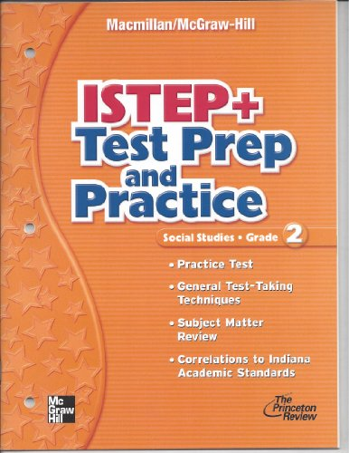 9780021499151: ISTEP + Test Prep and Practice Grade 2 (Macmillan McGraw-Hill Social Studies)