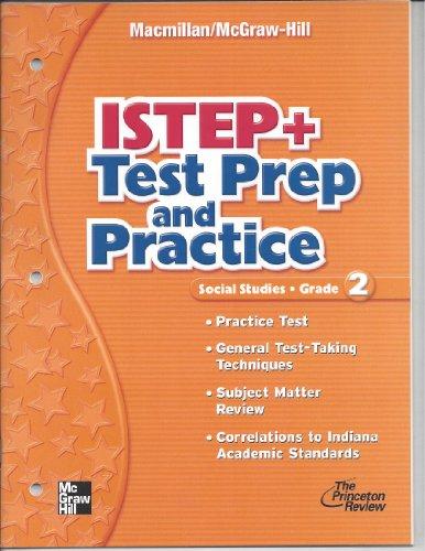 9780021499205: ISTEP+ Test Prep and Practice Grade 2 [TEACHER'S EDITION] (Macmillan McGraw-Hill Social Studies)