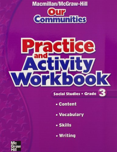 9780021499892: Macmillan/McGraw-Hill Social Studies, Grade 3, Practice and Activity Book (OLDER ELEMENTARY SOCIAL STUDIES)