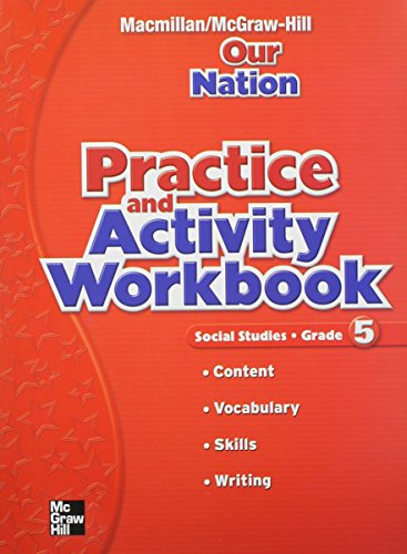 9780021499915: Macmillan/McGraw-Hill Social Studies, Grade 5, Practice and Activity Book (OLDER ELEMENTARY SOCIAL STUDIES)